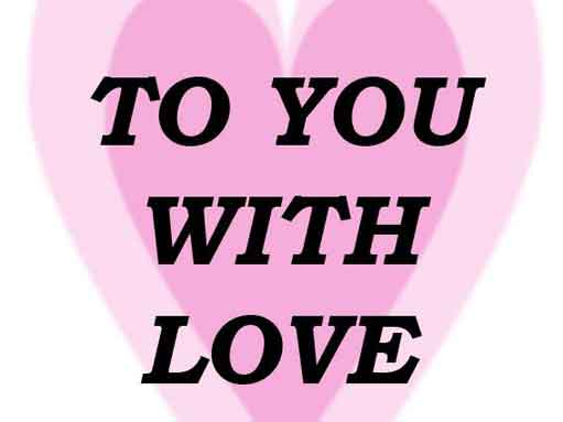 to-you-with-love